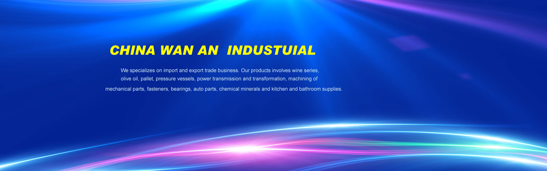 China Wanan Industrial Co., Ltd